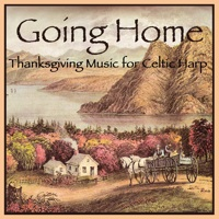 Going Home  - Thanksgiving Music for Celtic Harp